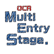 OCR Multi Entry Stage